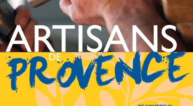 5,6,7 june : Artisans de Provence show